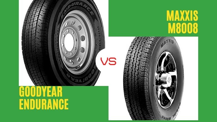 Goodyear Endurance vs Maxxis m8008